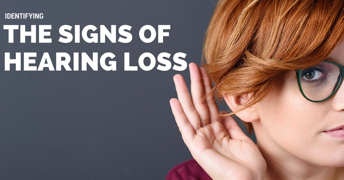Identifying Signs Hearing Loss