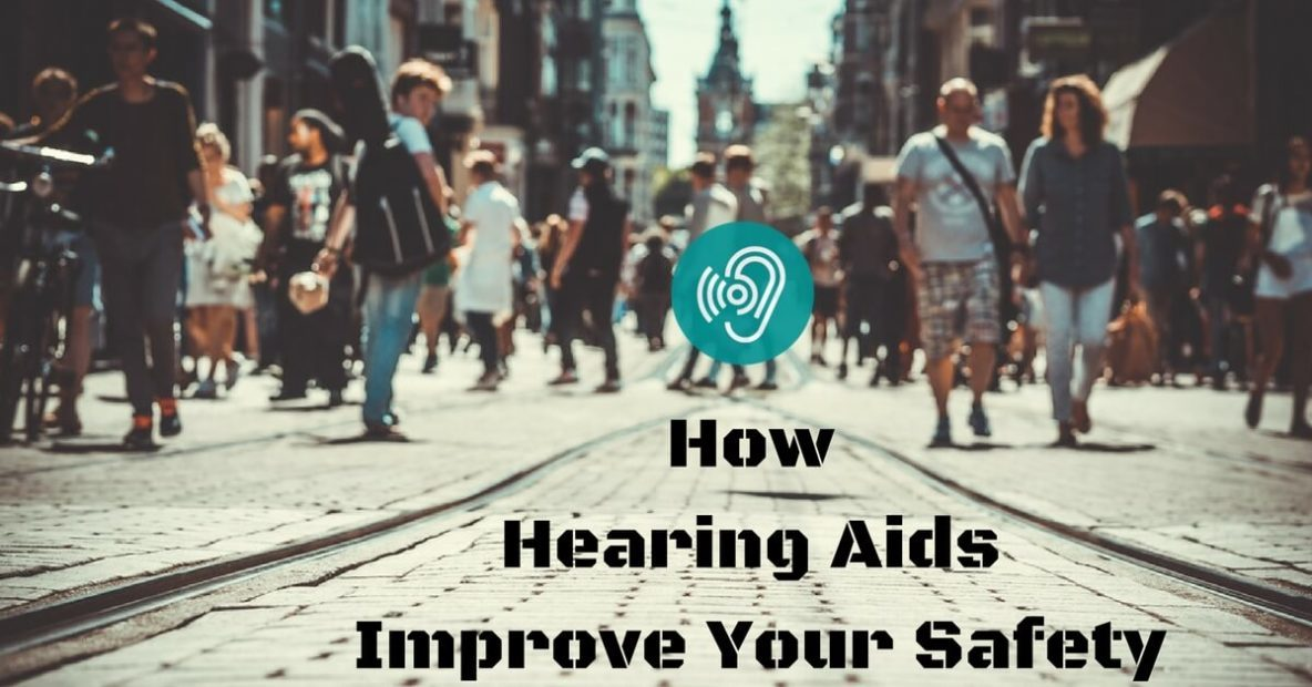 hearing-center-of-hawaii-how-hearing-aids-improve-your-safety-1184x620